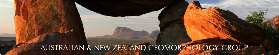 AUSTRALIA & NEW ZEALAND GEOMORPHOLOGY GROUP